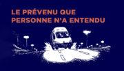 Le prévenu que personne n'a entendu (FR)